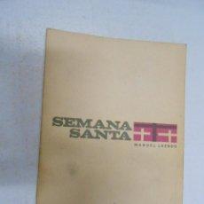 Livres d'occasion: SEMANA SANTA DE LOS FIELES. MANUEL LUENGO. TDK173. Lote 42264130