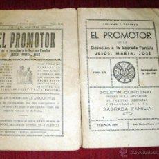 Libros de segunda mano: EL PROMOTOR REVISTA QUINCENAL 2 BOLETINES DEVOCIÓN A LA SAGRADA FAMILIA-PALENCIA 1949-1950 . Lote 42636591