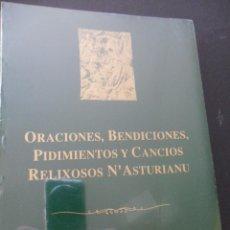 Libros de segunda mano: ORACIONES, BENDICIONES, PIDIMIENTOS Y CANCIOS RELIXIOSOS N'ASTURIANU. FEDERICO G.-FIERRO BOTAS, S.J.. Lote 42689114