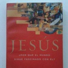Libros de segunda mano: JESÚS ¿POR QUÉ EL MUNDO SIGUE FASCINADO CON ÉL? - DR. TIM LAHAYE - GRUPO NELSON - 2010. Lote 42797404