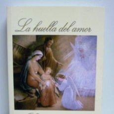 Libros de segunda mano: LA HUELLA DEL AMOR - LA BUENANUEVA - PILAR GONZALEZ DOMINGUEZ - LIBRO COMO NUEVO. Lote 42929366
