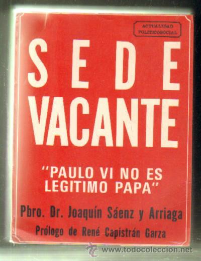 """""""SEDE VACANTE"""" del R.P. Joaquín Sáenz y Arriaga - Page 7 42975496"""