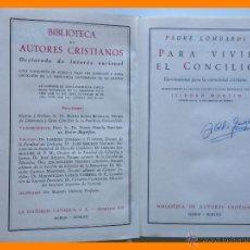 Libros de segunda mano: PARA VIVIR EL CONCILIO - PADRE LOMBARDI. Lote 43083224