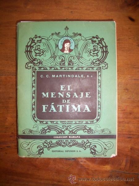 MARTINDALE, C.C. EL MENSAJE DE FATIMA / (Libros de Segunda Mano - Religión)