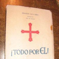 Livros em segunda mão: TODO POR EL BARBARA DE LACY SUREDA - GAYA RIERA - MADRID 1954 . Lote 43151773