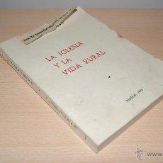 Libros de segunda mano: LA IGLESIA Y LA VIDA RURAL - MADRID 1970 - MARTIN BRUGAROLA S.J.. Lote 43239685