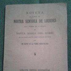 Libros de segunda mano: NOVENA - NOSTRA SENYORA DE LOURDES - SANTA MARIA DEL BARRI 1909. Lote 43390317