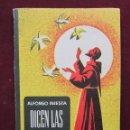 Libros de segunda mano: DICEN LAS FLORECILLAS. ALFONSO INIESTA. FRANCISCO DE ASIS. PORTADA BERNAL.1964 ESTAMPAS FRANCISCANAS. Lote 43476510