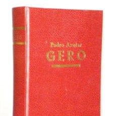 Libros de segunda mano: GERO (DESPUES). (EDICIÓN BILINGÜE EN EUSKERA Y CASTELLANO). Lote 43498845