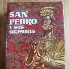 Libros de segunda mano: SAN PEDRO Y SUS SUCESORES - SCHELLHORN OSB - PLAZA Y JANES 1ª EDICION 1961. Lote 43611331