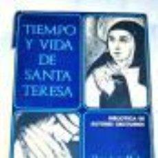 Livres d'occasion: TIEMPO Y VIDA DE SANTA TERESA EFRÉN DE LA MADRE DE DIOS GASTOS DE ENVIO GRATIS. Lote 43928569