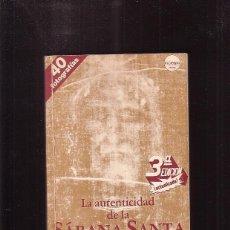 Libros de segunda mano: LA AUTENTICIDAD DE LA SÁBANA SANTA DE TURÍN / JORGE LORING. Lote 43948000