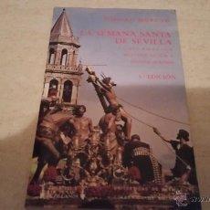 Libros de segunda mano: LA SEMANA SANTA DE SEVILLA . ISIDORO MORENO. ENVÍO GRATIS SÓLO ESPAÑA. Lote 56055785