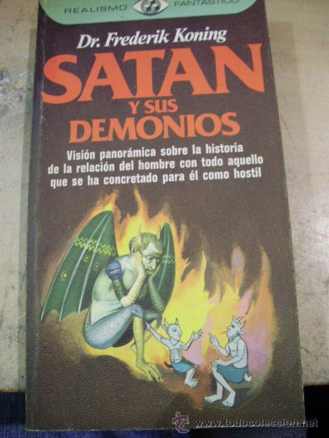 SATÁN Y SUS DEMONIOS (BARCELONA, 1979) (Libros de Segunda Mano - Religión)