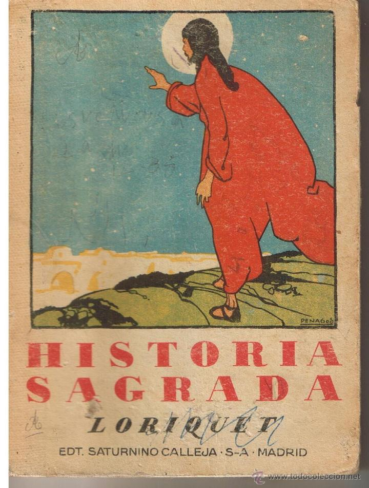 COMPENDIO DE HISTORIA SAGRADA. PADRE LORIQUET. EDT. SATIURNINO CALLEJA. MADRID(Z22) (Libros de Segunda Mano - Religión)