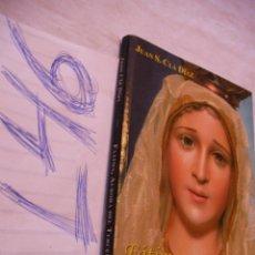 Libros de segunda mano: FATIMA, AURORA DEL TERCER MILENIO - JUAN CLA DIAZ. Lote 44324079