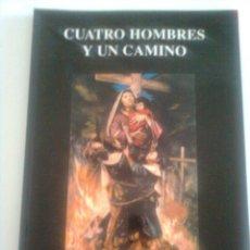 Libros de segunda mano: CUATRO HOMBRES Y UN CAMINO - BEATIFICACIÓN EN NAGASAKI - DIEGO PACHECO, S. J., 2007. Lote 176878719