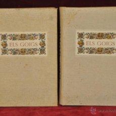 Libros de segunda mano: ELS GOIGS PER JOAN AMADES. 1939. ED.ORBIS. 2 VOLUMENES (COMPLETA) TIRAJE LIMITADO DE 500 EJEMPLARES.. Lote 44464385