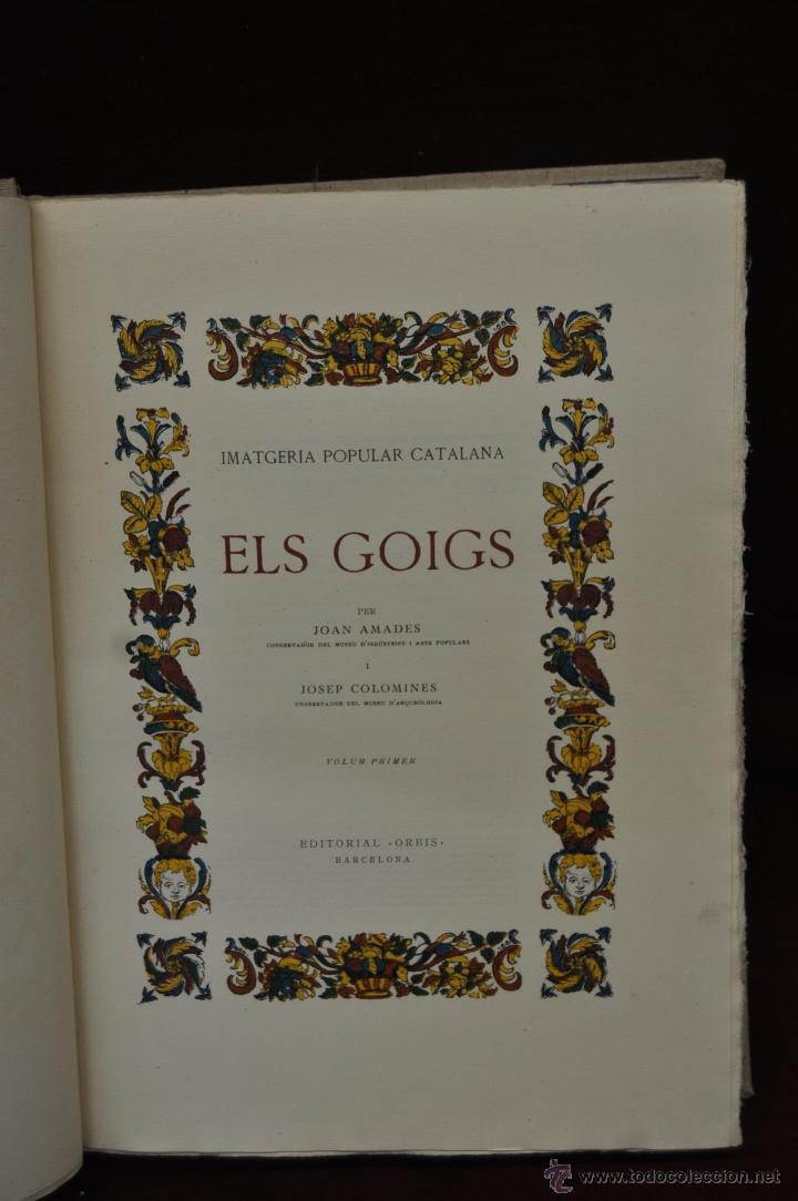Libros de segunda mano: ELS GOIGS PER JOAN AMADES. 1939. ED.ORBIS. 2 VOLUMENES (COMPLETA) TIRAJE LIMITADO DE 500 EJEMPLARES. - Foto 6 - 44464385