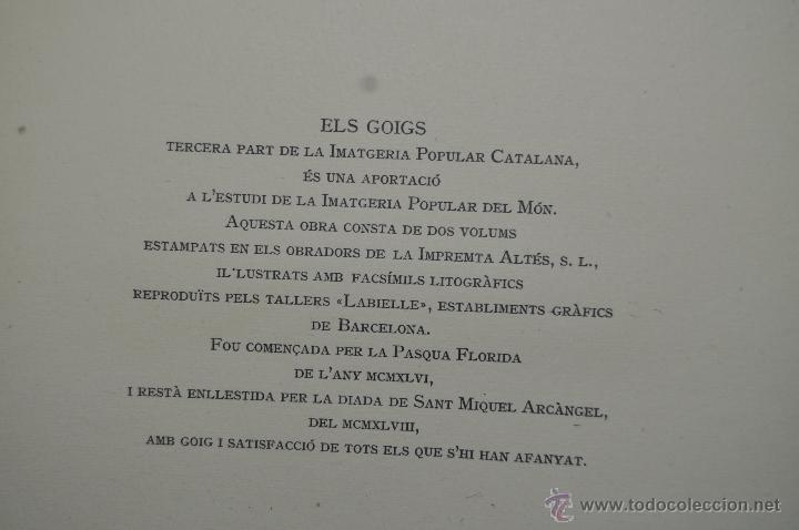 Libros de segunda mano: ELS GOIGS PER JOAN AMADES. 1939. ED.ORBIS. 2 VOLUMENES (COMPLETA) TIRAJE LIMITADO DE 500 EJEMPLARES. - Foto 18 - 44464385