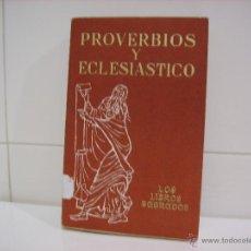 Libros de segunda mano: PROVERBIOS Y ECLESIASTICO. Lote 44656971