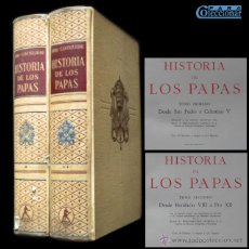 Libros de segunda mano: PCBROS - HISTORIA DE LOS PAPAS - DE SAN PEDRO A PÍO XLL - ED. LABOR - 1951 -REIMP. DE LA 1ª EDI.. Lote 44658816