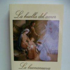 Libros de segunda mano: LA HUELLA DEL AMOR - LA BUENANUEVA - PILAR GONZALEZ DOMINGUEZ - LIBRO COMO NUEVO. Lote 44669603