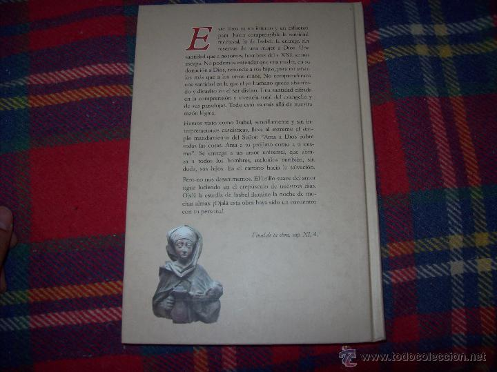 Libros de segunda mano: SANTA ISABEL.DEDICATORIA Y FIRMA ORIGINAL DEL AUTOR SALVADOR CABOT ROSSELLÓ.2006.UNA JOYA.VER FOTOS. - Foto 28 - 44692386