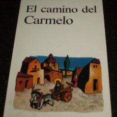 Libros de segunda mano: EL CAMINO DEL CARMELO LUCIEN FLORENT EDITORIAL VERBO DIVINO. Lote 44706202
