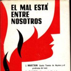 Libros de segunda mano: EL MAL ESTÁ ENTRE NOSOTROS. Lote 44832968