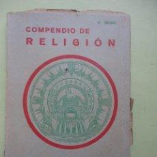Libros de segunda mano - COMPENDIO DE RELIGIÓN. LA VIDA SOBRENATURAL TOMO III. 1943 - 44865348