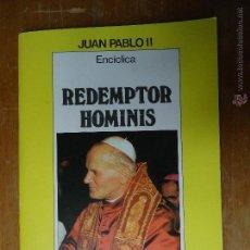 Libros de segunda mano: LIBRO RELIGIOSO - RELIGION - JUAN PABLO II , REDEMPTOR HOMINIS . Lote 44980605
