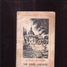 Libros de segunda mano: UN SANTO PARA MADRID: SAN ISIDRO LABRADOR - AÑO 1985. Lote 45112643