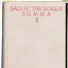 Libros de segunda mano: SACRAE THEOLOGIAE SUMMA II. P. IOSEPHO M. DALMAU. P. IOSEPHO F. SAGUES. 1955. Lote 45165279