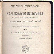 Libros de segunda mano: EJERCICIOS ESPIRITUALES DE SAN IGNACIO DE LOYOLA. 1945. Lote 98724314