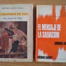 Libros de segunda mano: LOTE: EL MENSAJE DE LA SALVACIÓN. GRASSO, DOMÉNICO / LA GRANADA DE ORO. SAN JUAN DE DIOS. ALARCÓN.. Lote 45181404