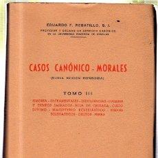Libros de segunda mano: CASOS CANONICO MORALES. TOMO III. 1960. Lote 45181816