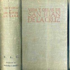 Libros de segunda mano: VIDA Y OBRAS DE SAN JUAN DE LA CRUZ (BIBLIOTECA AUTORES CRISTIANOS, 1946). Lote 45242162
