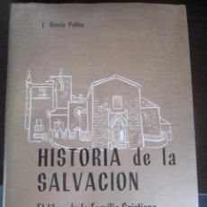 Libros de segunda mano: HISTORIA DE LA SALVACION EL LIBRO DE LA FAMILIA CRISTIANA POR L.GARCIA PABLOS TOMO II. Lote 45256969