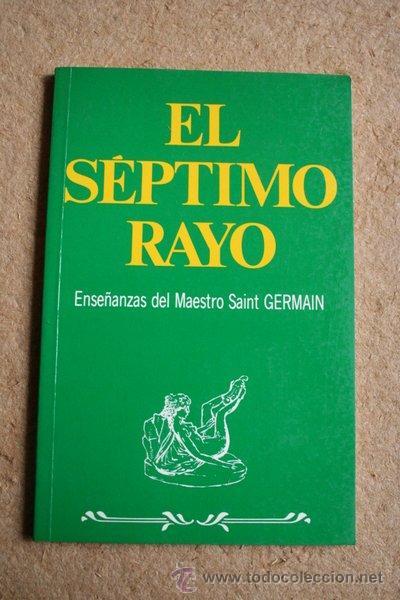 EL SÉPTIMO RAYO. ENSEÑANZAS DEL MAESTRO SAINT GERMAIN. EDICIONES AURA, 2001. (Libros de Segunda Mano - Religión)