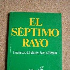 Libros de segunda mano: EL SÉPTIMO RAYO. ENSEÑANZAS DEL MAESTRO SAINT GERMAIN. EDICIONES AURA, 2001.. Lote 45689950