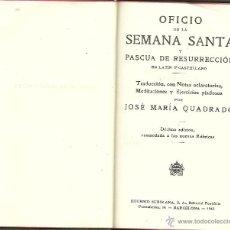 Libros de segunda mano: OFICIO DE LA SEMANA SANTA Y PASCUA DE RESURRECCIÓN 1942. Lote 114462227