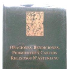 Libros de segunda mano: ORACIONES, BENDICIONES, PIDIMIENTOS Y CANCIOS RELIXIOSOS N'ASTURIANU. FEDRICO G.-FIERRO BOTAS / ALEX. Lote 45935456