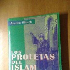 Libros de segunda mano: LOS PROFETAS DEL ISLAM. Lote 45944200