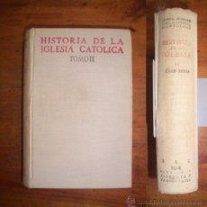 Libros de segunda mano: GARCÍA VILLOSLADA, RICARDO. HISTORIA DE LA IGLESIA CATÓLICA... TOMO II : EDAD MEDIA (800-1303).... Lote 45991040