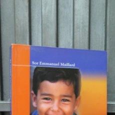 Libros de segunda mano: EL NIÑO ESCONDIDO DE MEDJUGORJE. SOR EMMANUEL MAILLARD. Lote 46050278