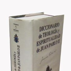 Libros de segunda mano: DICCIONARIO DE TEOLOGIA Y ESPIRITUALIDAD DE JUAN PABLO II. JESUS LASANTA PEDRO. EDIBESA. MADRID.. Lote 3504822