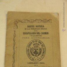 Libros de segunda mano: BREVE NOTICIA, ESCAPULARIO DEL CARMEN. ALCOY. 1904. 32 PAGINAS. -DOCC-. Lote 46236644