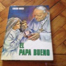 Libros de segunda mano: EL PAPA BUENO TERESIO BOSCO. Lote 46467325