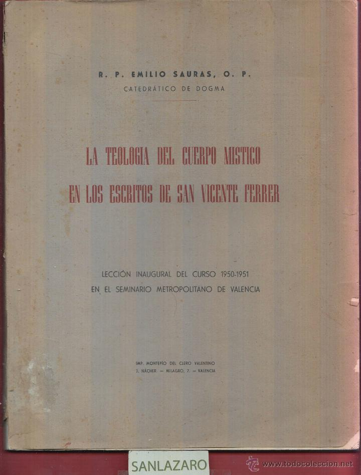 LA TEOLOGÍA DEL CUERPO MISTICO EN LOS ESCRITOS DE SAN VICENTE FERRER LS210R (Libros de Segunda Mano - Religión)